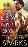 Eight Simple Rules for Dating a Dragon: A Novel of the Embraced	 by  Kerrelyn Sparks in stock, buy online here