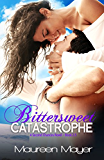 Bittersweet Catastrophe (Second Chances #2.5) (Second Chances Series)