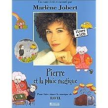 PIERRE ET LA PLUIE MAGIQUE RAVEL (ET CD)