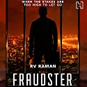 Fraudster Audiobook by RV Raman Narrated by Homer Todiwala