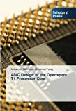 img - for ASIC Design of the Opensparc T1 Processor Core book / textbook / text book