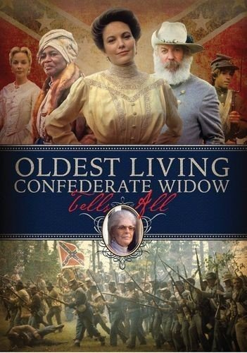Cameron Accent - Oldest Living Confederate Widow Tells All