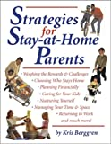 Strategies for Stay-at-Home Parents, Kris Berggren, 0684020203