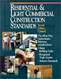 Residential and Light Commercial Construction Standards, Donald E. Reynolds and R. S. Means Company Staff, 0876296584