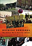 Nothing Personal: The Vietnam War in Princeton 1965-1975