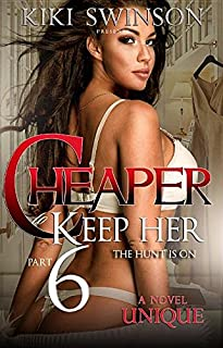 Book Cover: Cheaper to Keep Her: The Hunt Is On