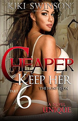 Cheaper to Keep Her: The Hunt Is On