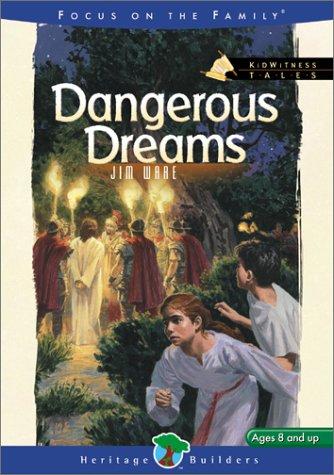 Download Dangerous Dreams (Kidwitness Tales, 6) pdf epub
