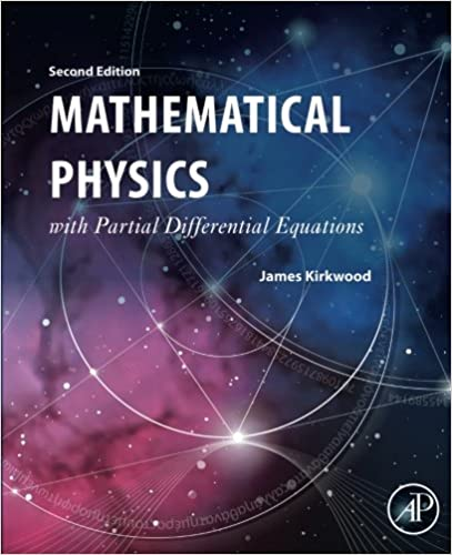 Partial Differential Equations of Mathematical Physics, Second Edition