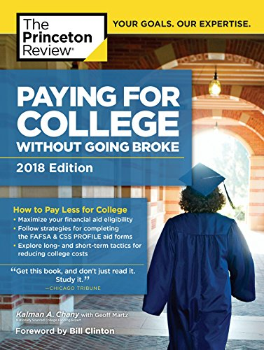 Pdf Education Paying for College Without Going Broke, 2018 Edition: How to Pay Less for College (College Admissions Guides)
