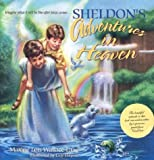 Sheldon's Adventures in Heaven, Maxine Lois Wallace-Lang, 0828015082