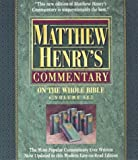 Matthew Henry's Commentary on the Whole Bible, Matthew Henry, 0943575516