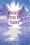Walking with the Saint, Mary Anne Ayer, 0975594702