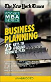 Business Planning: The New York Times Pocket MBA Series