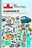 Gibraltar Travel Diary: Kids Guided Journey Log Book 6x9 - Record Tracker Book For Writing, Sketching, Gratitude Prompt - Vacation Activities Memories Keepsake Journal - Girls Boys Traveling Notebook