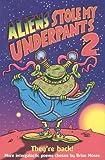 Aliens Stole My Underpants 2 (pb)