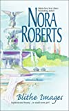 """""""Blithe Images"""" av Nora Roberts"""