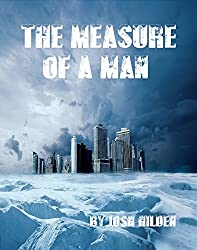 The Measure of a Man: (Short Story) (Free Story Friday Book 18)