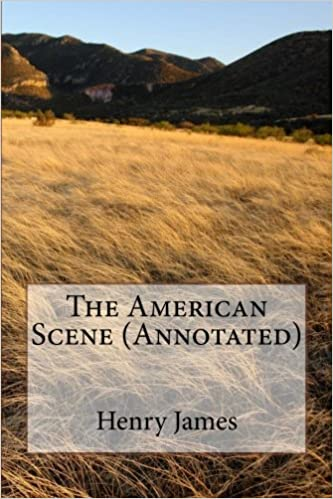 The American Scene (Annotated)