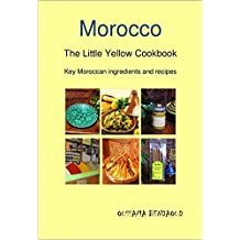 Thug Kitchen : Key Moroccan ingredients and recipes : Tagines and Couscous: The Little Yellow Cookbook