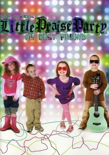 Little Praise Party My Best Friend