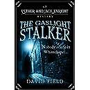 The Gaslight Stalker: Nobody is safe in Whitechapel... (Esther & Jack Enright Mystery Book 1)