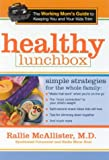 Healthy Lunchbox, Rallie McAllister, 0895260581