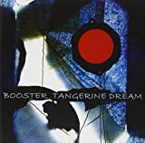 Booster by Tangerine Dream (2008-07-26)