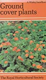 Ground Cover Plants, Elspeth Napier and Fay Sherman, 0304310891