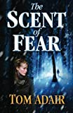 The Scent of Fear, Tom Adair, 1469939835