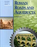 Building History - Roman Roads and Aqueducts (Building History)