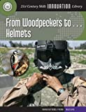 From Woodpeckers to... Helmets, Josh Gregory, 1610804953