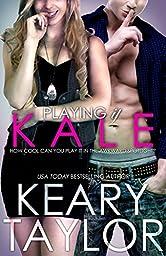 Playing it Kale