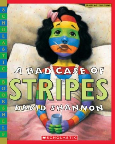 A Bad Case of Stripes (Scholastic Bookshelf) (Scholastic Book Services Books)