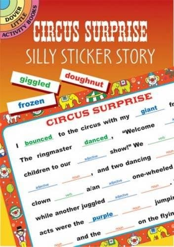 Circus Surprise: Silly Sticker Story (Dover Little Activity Books)