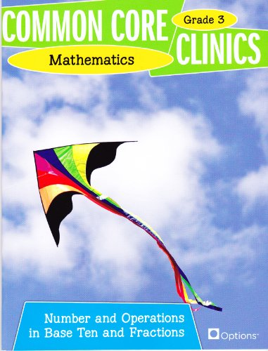 Common Core Clinics Grade 3 - Mathematics - Number and Operations in Base Ten and Fractions