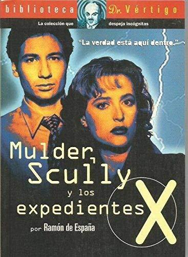 Scully mulder y los expedientes X: Amazon.es: España, Ramon De: Libros