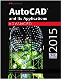 Autocad and Its Applications Advanced 2015, Terence M. Shumaker and David A. Madsen, 1619609215