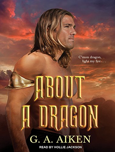 About a Dragon (Dragon Kin) by Tantor Audio