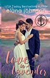 Love in Lavender: Sweet Contemporary Beach Romance (Hawthorne Harbor Romance) by  Elana Johnson in stock, buy online here