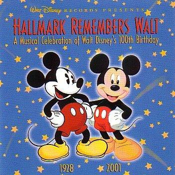 (Hallmark Remembers Walt - A Musical Celebration of Walt Disney's 100th Birthday )