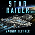 Star Raider Audiobook by Vaughn Heppner Narrated by Jeffrey Kafer