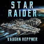 Star Raider | Vaughn Heppner