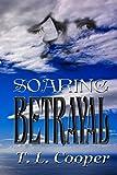 Soaring Betrayal