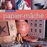 Craft Workshop: Papier Mache
