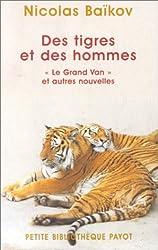 Des tigres et des hommes :