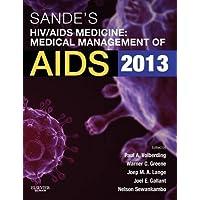 Sande's HIV/AIDS Medicine: Medical Management of AIDS 2013