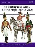 The Portuguese Army of the Napoleonic Wars, Otto Von Pivka, 0850452511