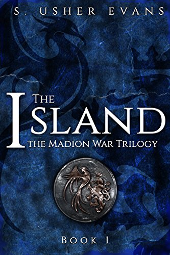 The Island (Madion War Trilogy Book 1) by [Evans, S. Usher]