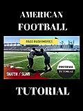 American Football Pass Rush Tutorial - Snatch/Sling